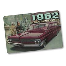 1962 Pontiac Catalina Safari Advertising Design Aluminum Sign - $15.79