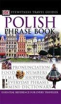Polish Phrase Book (Eyewitness Travel Guides Phrase Books) DK - $13.76