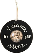 WELCOME TO THE RIVER Photo Picture Frame - Primitives by Kathy - $7.42
