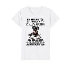 Schnauzer gift  Im Not A Schnauzer T-shirt - $19.99+