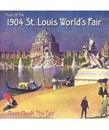 1904 St. Louis World's Fair: Meet Me At The Fair [Audio CD] 1904 St. Lou... - $19.95