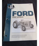 Ford : Shop Manual FO-20 501 600 700 701 800 801 900 901 1801 2000, 4000 - $24.86