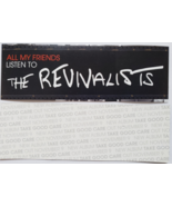 "Lot of 2 The Revivalists Take Good Care ""All My Friends"" Decals/Stickers... - $4.95"