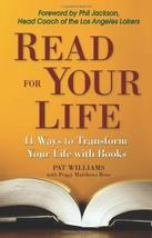 Read for Your Life: 11 Ways to Better Yourself Through Books [Paperback]... - $7.92