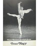 Ivan Nagy Dance Horizons Spotlight Series 1975 Ballet Booklet Theatre - $98.99