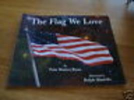 The Drapeau We Love Pam Munoz Ryan Masiello Livre America  - $4.27