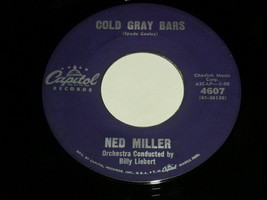 Ned Miller Cold Gray Bars My Heart Waits At The Door 45 Rpm Record Capit... - £10.07 GBP