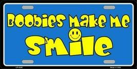 Boobies Make Me Smile Blue Novelty License Plate Tag Sign - $8.90