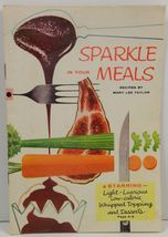 Sparkle in Your Meals Recipes by Mary Lee Taylor  - $2.99