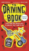 The Driving Book: Everything New Drivers Need to Know but Don't Know to ... - $6.92