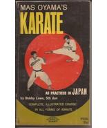 Mas Oyama's Karate Paperback As Practiced In Japan By Bobby Lowe 5th Dan - $24.95