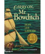 Carry On, Mr. Bowditch Jean Lee Latham and John O'Hara Cosgrave II - $19.99