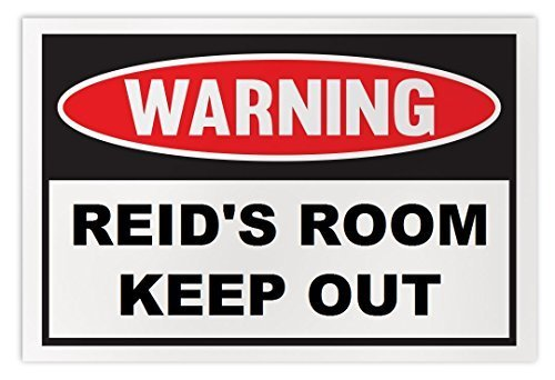 Personalized Novelty Warning Sign: Reid's Room Keep Out - Boys, Girls, Kids, Chi