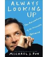 Michael J Fox 2008 Always Looking Up Hardcover Book - $24.74