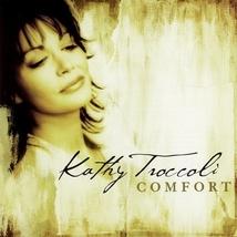 COMFORT by Kathy Troccoli
