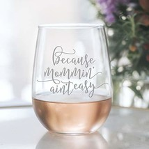 Mommin' Ain't Easy Funny Wine Glass Gift for Women - 20oz Laser Etched S... - $23.52