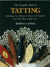 Lacis Publishing-The Complete Book Of Tatting - $27.08