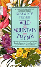 Wild Mountain Thyme by Rosamunde Pilcher - $2.95