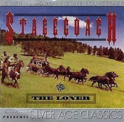 Primary image for Stagecoach & The Loner - Soundtrack/Score CD ( Like New )