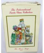 The International Santa Claus Collection The Three Magi Spain Figurine 1995 - $18.00
