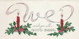 Vintage Christmas Card Candles Holly Berries We Wish You All Good Cheer - $8.90