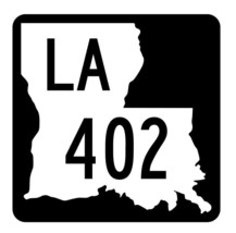 Louisiana State Highway 402 Sticker Decal R5933 Highway Route Sign - $1.45+