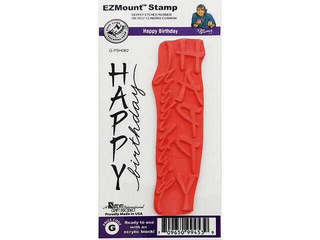 EZMount Stamp Happy Birthday Rubber Cling Stamp #G-PSH062