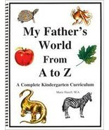 My Father's World From A to Z: A Complete Kindergarten Curriculum [Paper... - $29.99