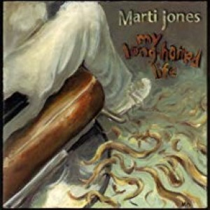 My Long Haired Life by Marti Jones Cd