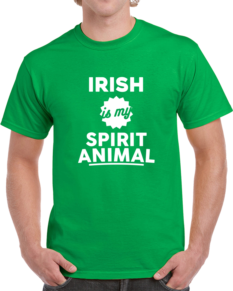 Primary image for Irish Is My Spirit Animal St. Patriks Day Drinking T Shirt