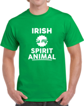 Irish Is My Spirit Animal St. Patriks Day Drinking T Shirt - $19.99
