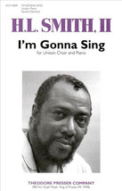 I'm Gonna Sing (Piano Reduction/Vocal Score) - $1.50