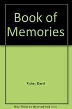 Book of Memories Fisher, David and Brown, P. - $56.47