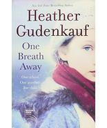 One Breath Away Gudenkauf, Heather - $1.96