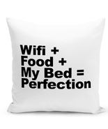 Throw Pillow Wifi Food My Bed Perfection Funny White Home Decor Pillow 1... - $18.00