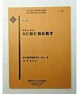 Franz Schubert Symphony No. 8 B Minor No. 38 Kalmus Miniature 1940 sheet... - $50.00
