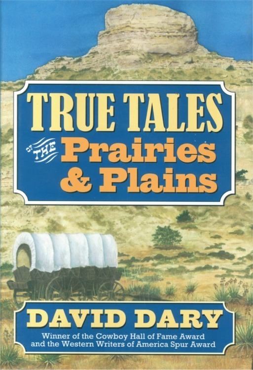 True Tales of the Prairies & Plains