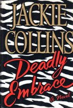 Deadly Embrace -A Novel By Jackie Collins - $5.95