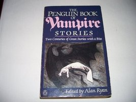 The Penguin Book of Vampire Stories: Two Centuries of Great Stories with... - $37.00