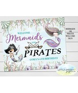 Mermaids or Pirates Birthday Welcome Sign, Digital or Printed Welcome Sign - $9.95+
