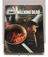 AMC The Walking Dead: The Official Cookbook and Survival Guide by Lauren... - $23.70