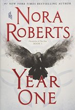 Year One: Chronicles of The One, Book 1 [Hardcover] Roberts, Nora - $0.98