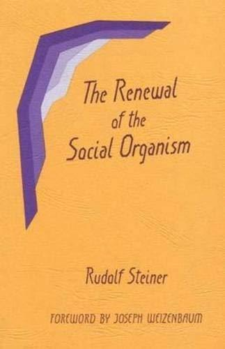 The Renewal of the Social Organism: (CW 24) by Rudolf Steiner (1985-09-01) [Pape