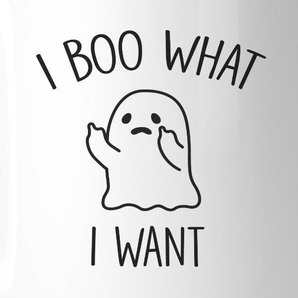 I Boo What I Want Ghost White Mug