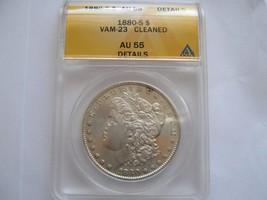 1880-S , Morgan Silver Dollar , ANACS , AU 55 , Vam-23 , Cleaned - $125.00