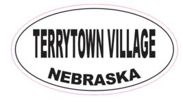 Terrytown Village Nebraska Oval Bumper Sticker D7079 Euro Oval - $1.39+