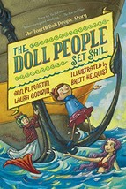 The Doll People Set Sail (The Doll People, 4) [Paperback] Godwin, Laura;... - $15.07