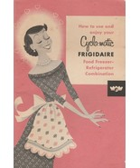 How to Use and Enjoy Your Cycla-Matic Frigidaire Freezer Refrigerator 1954 - $9.89