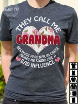 They Call Me Grandma Because Partner In Crime T Shirt Dark Heather Ladie... - $19.50+