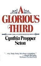 A Glorious Third [Paperback] Seton, Cynthia Propper